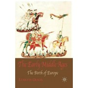The Early Middle Ages by Lynette Olson