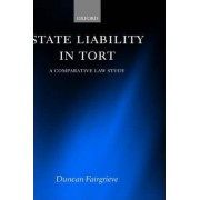 State Liability in Tort by Senior Fellow in Comparative Law Duncan Fairgrieve
