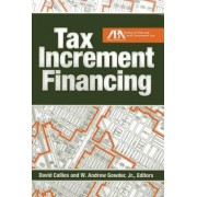 Tax Increment Financing by David Callies