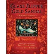 Glass Slipper, Gold Sandal by Paul Fleischman