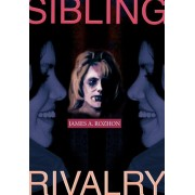 Sibling Rivalry by James A Rozhon