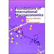 Foundations of International Macroeconomics by Maurice Obstfeld