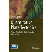 Quantitative Plate Tectonics by Antonio Schettino