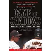 Game of Shadows by Mark Fainaru-Wada