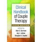 Clinical Handbook of Couple Therapy by Alan S. Gurman