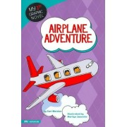 Airplane Adventure by Carl Meister