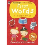 First Words: a Pirate Pete and Princess Polly Sticker Activity Book by Ladybird