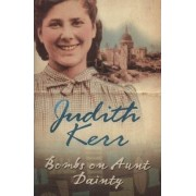 Bombs on Aunt Dainty by Judith Kerr