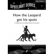 How the Leopard Got His Spots by Lin Marsh