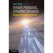 Smart Products, Smarter Services by Mary J. Cronin