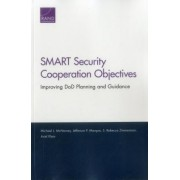 Smart Security Cooperation Objectives: Improving Dod Planning and Guidance