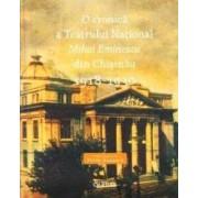 O cronica a Teatrului National Mihai Eminescu din Chisinau 1918-1930