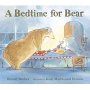 A Bedtime for Bear by Bonny Becker