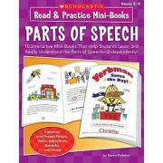 Read & Practice Mini-Books: Parts of Speech by Karen Kellaher