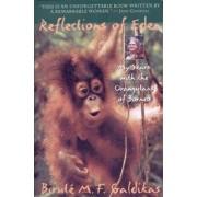 Reflections of Eden by Birut e Marija Filomena Galdikas
