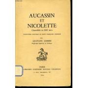 Aucassin Et Nicolette Chantefable Du Xiiie Siècle