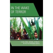 In the Wake of Terror by E. San Juan