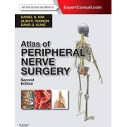 Atlas of Peripheral Nerve Surgery by Daniel H. Kim