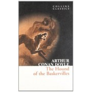 Sir Arthur Conan Doyle The Hound of the Baskervilles: A Sherlock Holmes Adventure (Collins Classics)