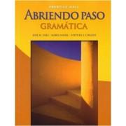 Abriendo Paso: Gramatica Softcover Student Editon 2007c by Jose Diaz