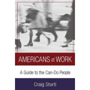 Americans at Work by Craig Storti