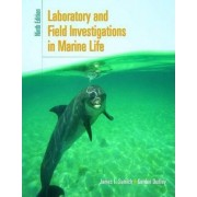Laboratory and Field Investigations in Marine Life by James L. Sumich