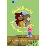Fairy Tales: Goldilocks and the Three Bears Activity Book: Activity Book by Cathy Lawday