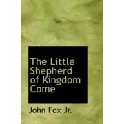 The Little Shepherd of Kingdom Come by John Fox