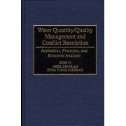 Water Quantity/Quality Management and Conflict Resolution by Ariel Dinar
