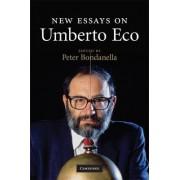 The New Essays on Umberto ECO by Peter E. Bondanella