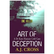 Art of Deception by A. J. Cross