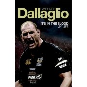 It's in the Blood by Lawrence Dallaglio