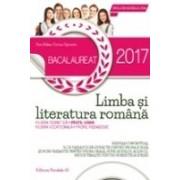 BACALAUREAT 2017. LIMBA SI LITERATURA ROMANA. PROFIL UMAN. 76 DE VARIANTE DE SUBIECTE PENTRU PROBA SCRISA SI 30 DE VARIANTE PENTRU PROBA ORALA, DUPA MODELUL M.E.N.C.S.