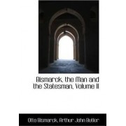 Bismarck, the Man and the Statesman, Volume II by Otto Bismarck F u Fu Fu Fu Fu Fu Fu Fu Fu