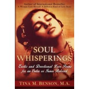 Soulwhisperings: Erotic and Devotional Love Poems for an Outer or Inner Beloved (Black and White Version)