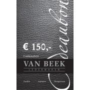 VAN BEEK COLLECTION Cadeaubon cadeaubon € 150