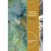 Casebook in Abnormal Psychology, International Edition by Timothy A. Brown