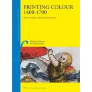 Printing Colour 1400-1700 by Elizabeth Upper