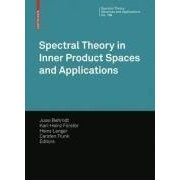 Spectral Theory In Inner Product Spaces And Applications
