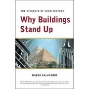 Why Buildings Stand Up by Mario G. Salvadori