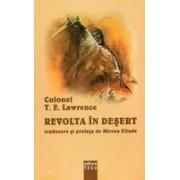 Revolta in desert - T. E. Lawrence