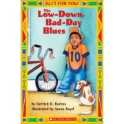 Low-Down Bad-Day Blues by Derrick Barnes