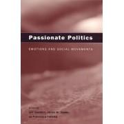 Passionate Politics by Jeff Goodwin