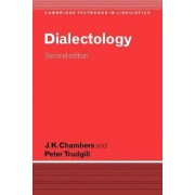 Dialectology by J. K. Chambers