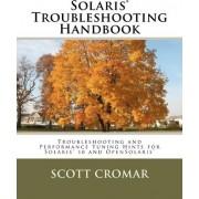 Solaris(r) Troubleshooting Handbook by Scott Cromar