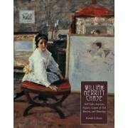 William Merritt Chase: v.4 by Ronald G. Pisano