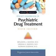 Kaplan & Sadock's Pocket Handbook of Psychiatric Drug Treatment by Benjamin Sadock