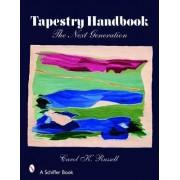 Tapestry Handbook by Carol K. Russell