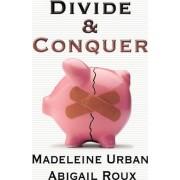 Divide & Conquer by Madeleine Urban