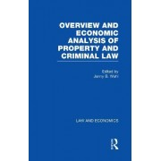 Overview and Economic Analysis of Property and Criminal Law by Jenny Bourne Wahl